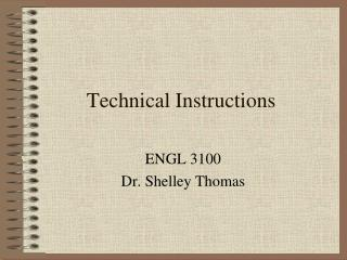 Technical Instructions