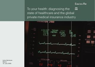 To your health: diagnosing the  state of healthcare and the global  private medical insurance industry