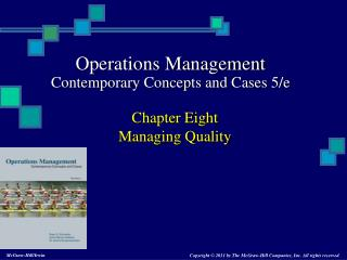Chapter Eight Managing Quality