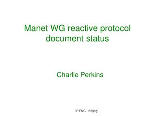Manet WG reactive protocol document status