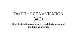 TAKE THE CONVERSATION BACK