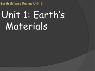 Earth  S cience Review Unit 1: