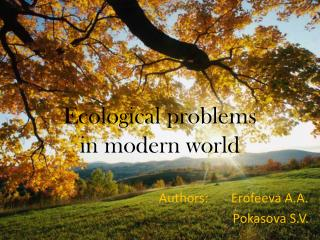 Ecological problems  in modern world