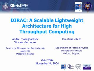 DIRAC: A Scalable Lightweight Architecture for High Throughput Computing