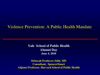 Violence Prevention: A Public Health Mandate