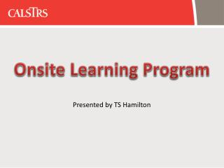 Onsite Learning Program