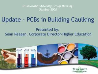 Introduction PCBs – Technical/Regulatory Issues (TSCA, Remediation/Abatement)