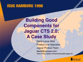 Building Good Components for Jaguar CTS 2.0: A Case Study