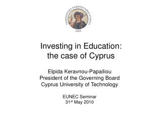 Investing in Education:  the case of Cyprus