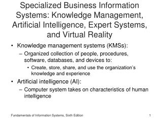 Knowledge management systems (KMSs):