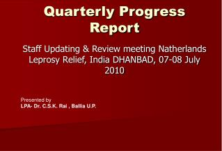 Quarterly Progress Report