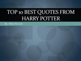 Top 10 Best quotes from harry potter