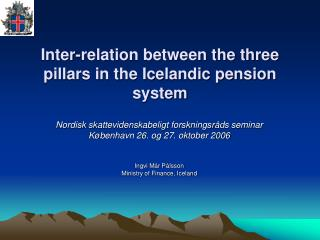 Inter-relation between the three pillars in the Icelandic pension system