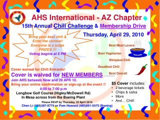 Bring your best chili & Enter the contest! Everyone is a judge PRIZES !!! Voting begins at 5 PM