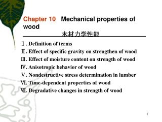 Chapter 10    Mechanical properties of wood 木材力学性能
