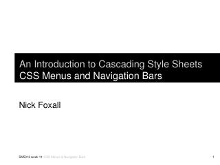An Introduction to Cascading Style Sheets CSS Menus and Navigation Bars