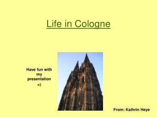 Life in Cologne