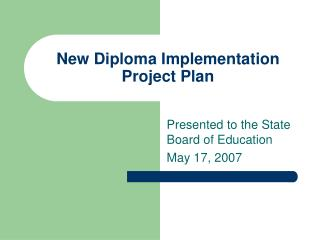 New Diploma Implementation Project Plan
