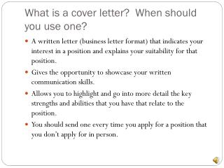 What is a cover letter?  When should you use one?