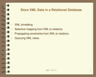 Store XML Data in a Relational Database
