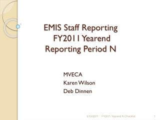 EMIS Staff Reporting   FY2011  Yearend Reporting Period N