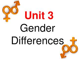 Unit 3 Gender Differences