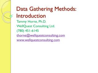 Data Gathering Methods : Introduction