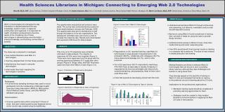 Health Sciences Librarians in Michigan: Connecting to Emerging Web 2.0 Technologies