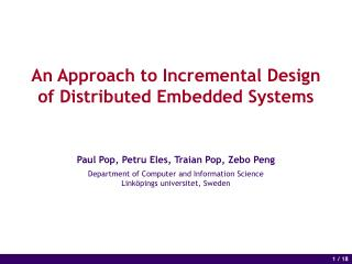 An Approach to Incremental Design of Distributed Embedded Systems