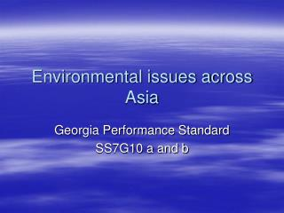 Environmental issues across Asia