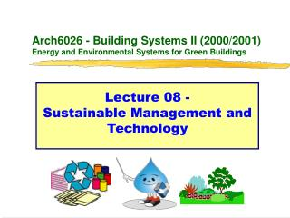 Arch6026 - Building Systems II (2000/2001) Energy and Environmental Systems for Green Buildings