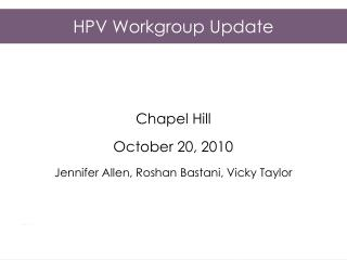 HPV Workgroup Update