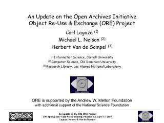 An Update on the Open Archives Initiative  Object Re-Use & Exchange (ORE) Project