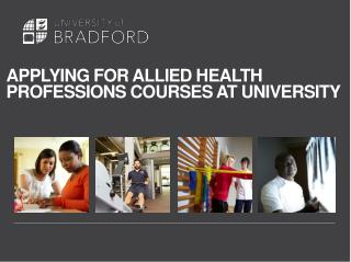 APPLYING FOR ALLIED HEALTH  PROFESSIONS COURSES AT UNIVERSITY