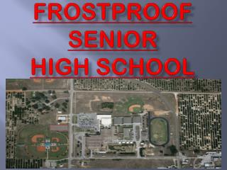 Frostproof Senior High School
