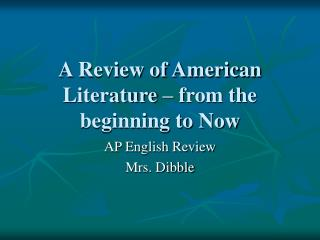 A Review of American Literature – from the beginning to Now