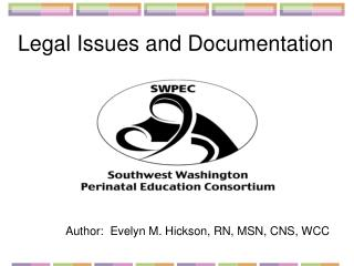 Legal Issues and Documentation