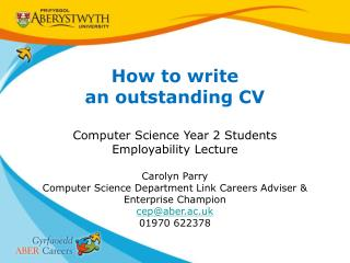 How to write an outstanding CV Computer Science Year 2 Students Employability Lecture