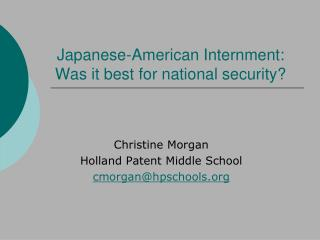 Japanese-American Internment:  Was it best for national security?