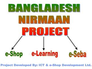 BANGLADESH  NIRMAAN  PROJECT