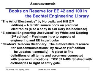 Books on Reserve for EE 42 and 100 in                the Bechtel Engineering Library