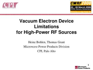 Vacuum Electron Device Limitations  for High-Power RF Sources
