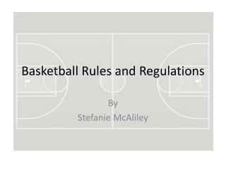 Basketball Rules and Regulations