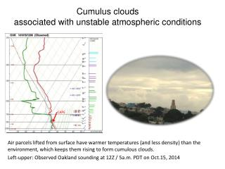 Cumulus clouds  associated with unstable atmospheric conditions