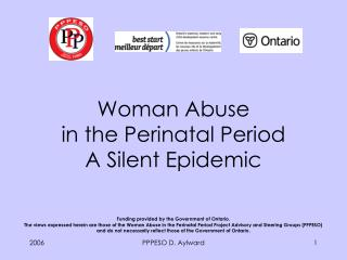 Woman Abuse  in the Perinatal Period A Silent Epidemic