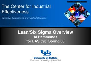 Lean/Six Sigma Overview Al Hammonds for EAS 590, Spring 08
