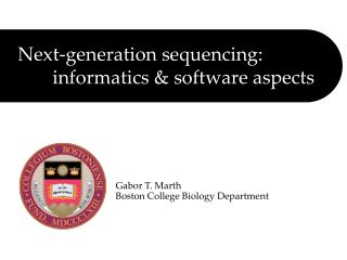 Next-generation sequencing: 	informatics & software aspects