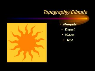 Topography/Climate
