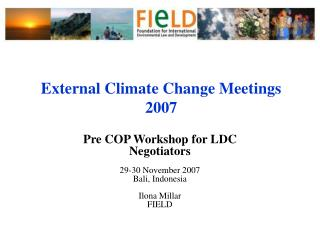 External Climate Change Meetings 2007