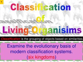 Classification  of  Living Organisims
